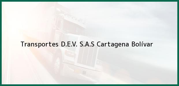 Teléfono, Dirección y otros datos de contacto para Transportes D.E.V. S.A.S, Cartagena, Bolívar, Colombia