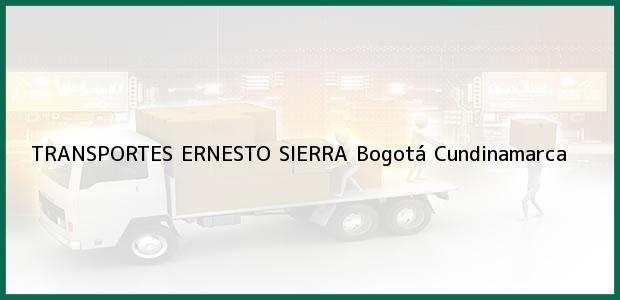 Teléfono, Dirección y otros datos de contacto para TRANSPORTES ERNESTO SIERRA, Bogotá, Cundinamarca, Colombia