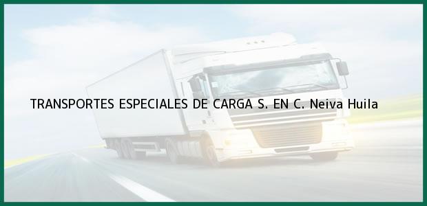 Teléfono, Dirección y otros datos de contacto para TRANSPORTES ESPECIALES DE CARGA S. EN C., Neiva, Huila, Colombia