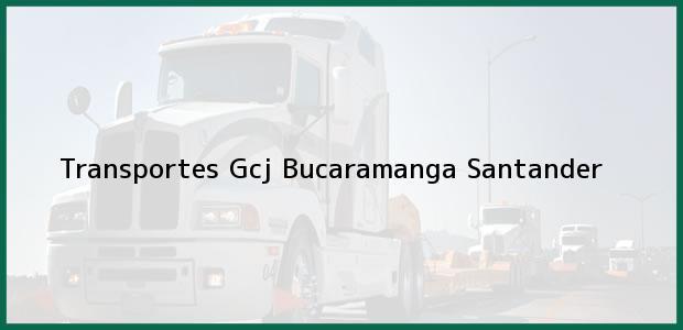 Teléfono, Dirección y otros datos de contacto para Transportes Gcj, Bucaramanga, Santander, Colombia