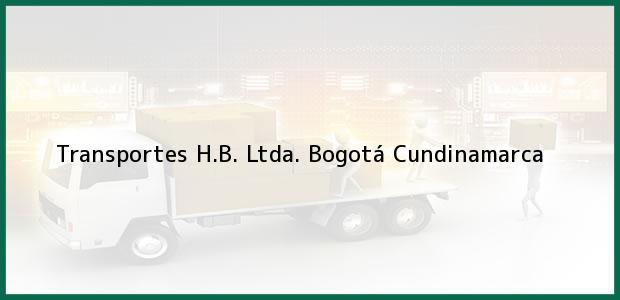 Teléfono, Dirección y otros datos de contacto para Transportes H.B. Ltda., Bogotá, Cundinamarca, Colombia