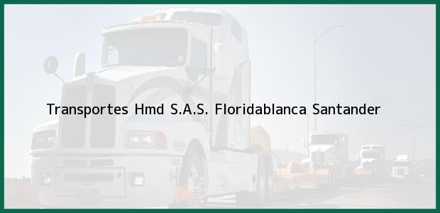 Teléfono, Dirección y otros datos de contacto para Transportes Hmd S.A.S., Floridablanca, Santander, Colombia