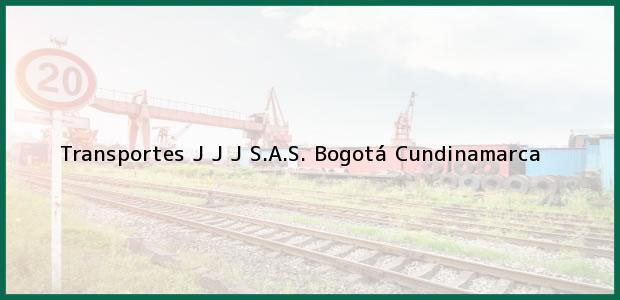Teléfono, Dirección y otros datos de contacto para Transportes J J J S.A.S., Bogotá, Cundinamarca, Colombia