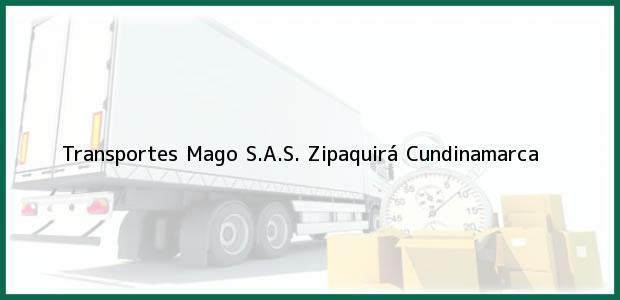 Teléfono, Dirección y otros datos de contacto para Transportes Mago S.A.S., Zipaquirá, Cundinamarca, Colombia