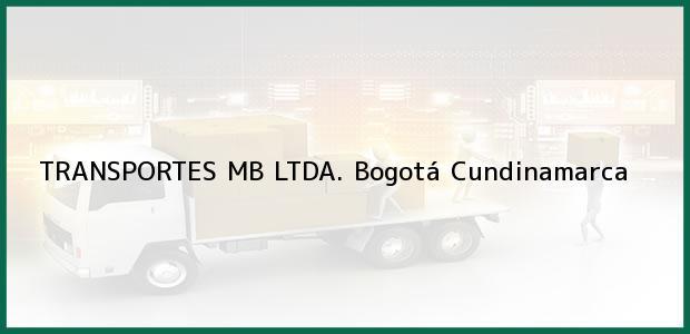 Teléfono, Dirección y otros datos de contacto para TRANSPORTES MB LTDA., Bogotá, Cundinamarca, Colombia