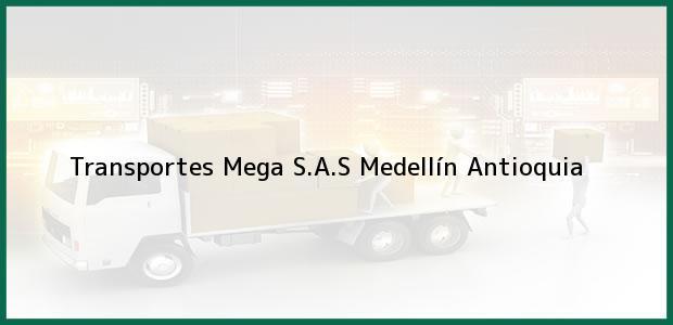 Teléfono, Dirección y otros datos de contacto para Transportes Mega S.A.S, Medellín, Antioquia, Colombia