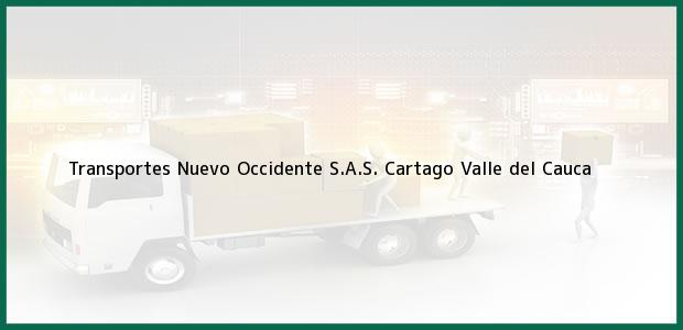 Teléfono, Dirección y otros datos de contacto para Transportes Nuevo Occidente S.A.S., Cartago, Valle del Cauca, Colombia