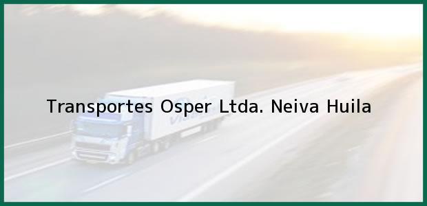 Teléfono, Dirección y otros datos de contacto para Transportes Osper Ltda., Neiva, Huila, Colombia