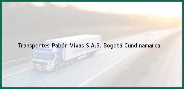 Teléfono, Dirección y otros datos de contacto para Transportes Pabón Vivas S.A.S., Bogotá, Cundinamarca, Colombia