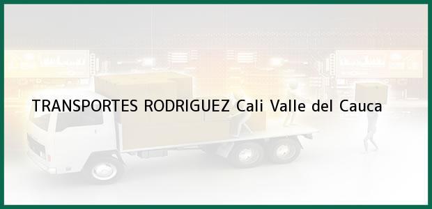 Teléfono, Dirección y otros datos de contacto para TRANSPORTES RODRIGUEZ, Cali, Valle del Cauca, Colombia