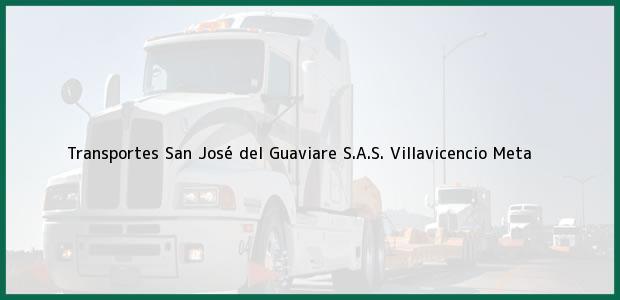 Teléfono, Dirección y otros datos de contacto para Transportes San José del Guaviare S.A.S., Villavicencio, Meta, Colombia