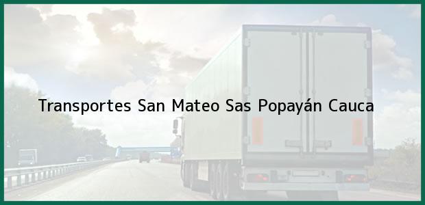 Teléfono, Dirección y otros datos de contacto para Transportes San Mateo Sas, Popayán, Cauca, Colombia