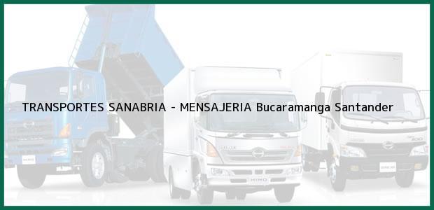 Teléfono, Dirección y otros datos de contacto para TRANSPORTES SANABRIA - MENSAJERIA, Bucaramanga, Santander, Colombia
