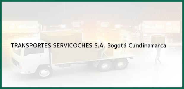 Teléfono, Dirección y otros datos de contacto para TRANSPORTES SERVICOCHES S.A., Bogotá, Cundinamarca, Colombia