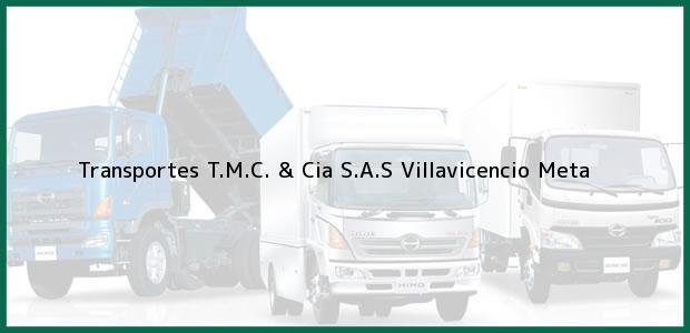 Teléfono, Dirección y otros datos de contacto para Transportes T.M.C. & Cia S.A.S, Villavicencio, Meta, Colombia