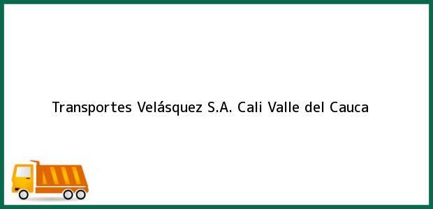 Teléfono, Dirección y otros datos de contacto para Transportes Velásquez S.A., Cali, Valle del Cauca, Colombia
