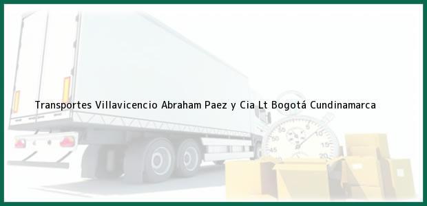 Teléfono, Dirección y otros datos de contacto para Transportes Villavicencio Abraham Paez y Cia Lt, Bogotá, Cundinamarca, Colombia