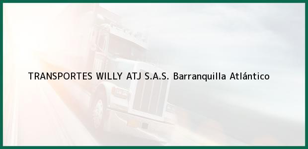 Teléfono, Dirección y otros datos de contacto para TRANSPORTES WILLY ATJ S.A.S., Barranquilla, Atlántico, Colombia