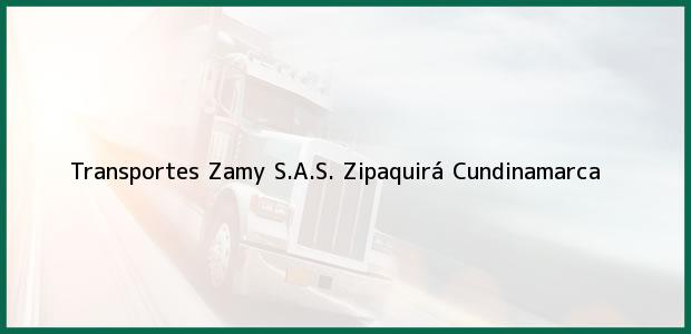 Teléfono, Dirección y otros datos de contacto para Transportes Zamy S.A.S., Zipaquirá, Cundinamarca, Colombia