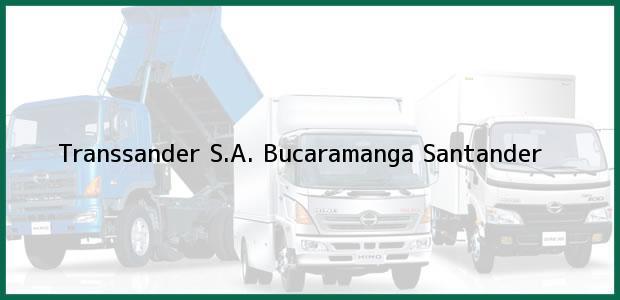 Teléfono, Dirección y otros datos de contacto para Transsander S.A., Bucaramanga, Santander, Colombia
