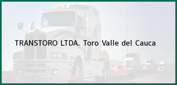 Teléfono, Dirección y otros datos de contacto para TRANSTORO LTDA., Toro, Valle del Cauca, Colombia