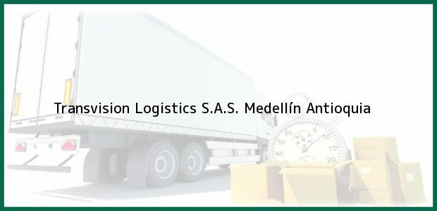 Teléfono, Dirección y otros datos de contacto para Transvision Logistics S.A.S., Medellín, Antioquia, Colombia