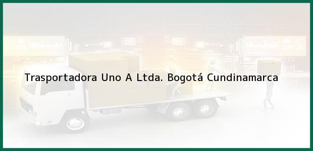 Teléfono, Dirección y otros datos de contacto para Trasportadora Uno A Ltda., Bogotá, Cundinamarca, Colombia