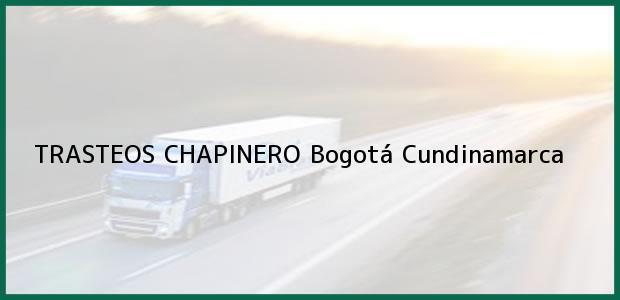 Teléfono, Dirección y otros datos de contacto para TRASTEOS CHAPINERO, Bogotá, Cundinamarca, Colombia