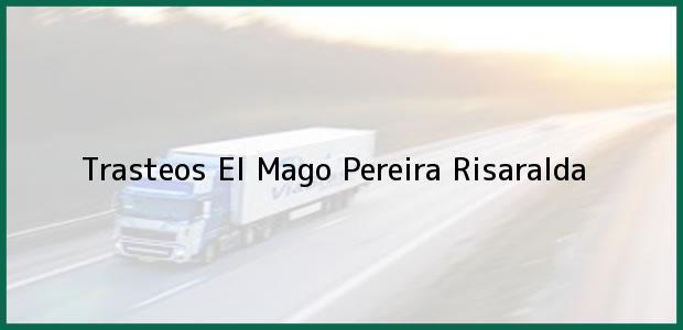 Teléfono, Dirección y otros datos de contacto para Trasteos El Mago, Pereira, Risaralda, Colombia