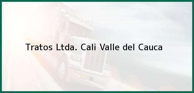 Teléfono, Dirección y otros datos de contacto para Tratos Ltda., Cali, Valle del Cauca, Colombia