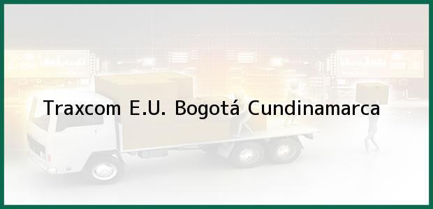 Teléfono, Dirección y otros datos de contacto para Traxcom E.U., Bogotá, Cundinamarca, Colombia