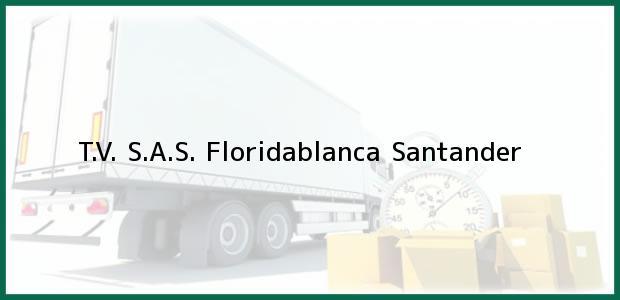 Teléfono, Dirección y otros datos de contacto para T.V. S.A.S., Floridablanca, Santander, Colombia