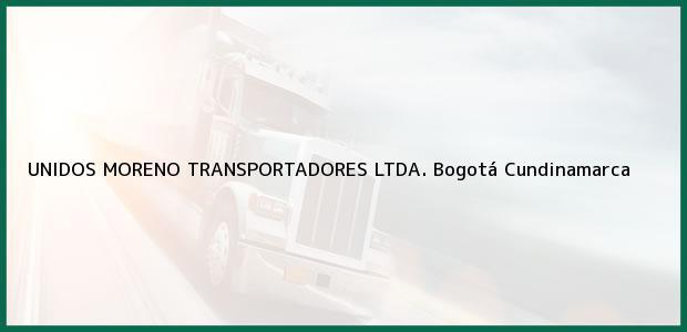 Teléfono, Dirección y otros datos de contacto para UNIDOS MORENO TRANSPORTADORES LTDA., Bogotá, Cundinamarca, Colombia