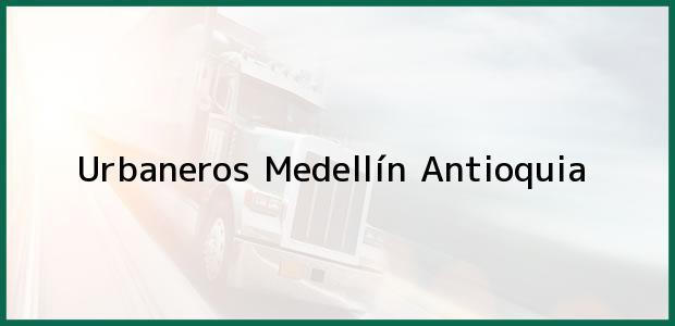 Teléfono, Dirección y otros datos de contacto para Urbaneros, Medellín, Antioquia, Colombia