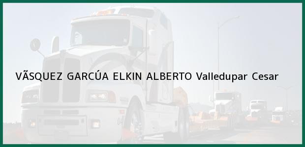 Teléfono, Dirección y otros datos de contacto para VÃSQUEZ GARCÚA ELKIN ALBERTO, Valledupar, Cesar, Colombia