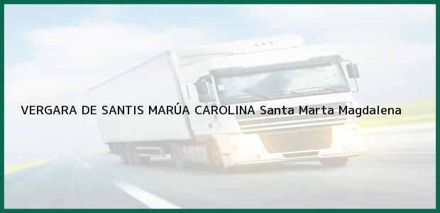 Teléfono, Dirección y otros datos de contacto para VERGARA DE SANTIS MARÚA CAROLINA, Santa Marta, Magdalena, Colombia