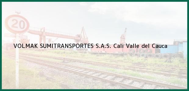 Teléfono, Dirección y otros datos de contacto para VOLMAK SUMITRANSPORTES S.A.S., Cali, Valle del Cauca, Colombia