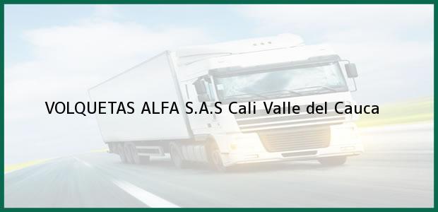 Teléfono, Dirección y otros datos de contacto para VOLQUETAS ALFA S.A.S, Cali, Valle del Cauca, Colombia