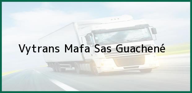 Teléfono, Dirección y otros datos de contacto para Vytrans Mafa Sas, Guachené, , Colombia