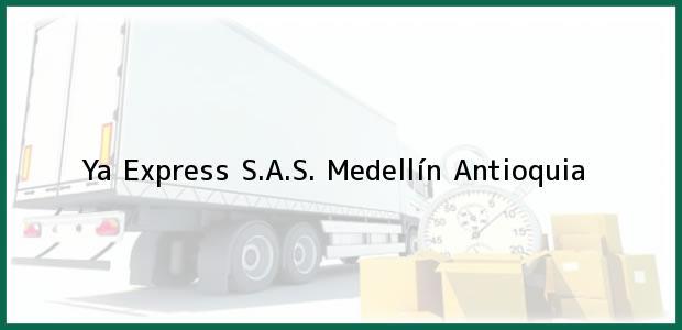 Teléfono, Dirección y otros datos de contacto para Ya Express S.A.S., Medellín, Antioquia, Colombia
