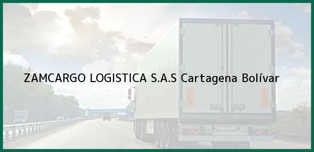 Teléfono, Dirección y otros datos de contacto para ZAMCARGO LOGISTICA S.A.S, Cartagena, Bolívar, Colombia