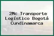 2Mc Transporte Logístico Bogotá Cundinamarca