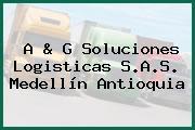 A & G Soluciones Logisticas S.A.S. Medellín Antioquia