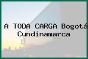 A TODA CARGA Bogotá Cundinamarca