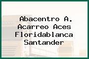 Abacentro A. Acarreo Aces Floridablanca Santander