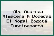Abc Acarrea Almacena A Bodegas El Nogal Bogotá Cundinamarca