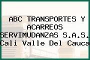 ABC TRANSPORTES Y ACARREOS SERVIMUDANZAS S.A.S. Cali Valle Del Cauca