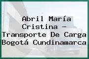 Abril María Cristina - Transporte De Carga Bogotá Cundinamarca