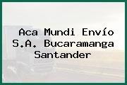Aca Mundi Envío S.A. Bucaramanga Santander