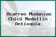 Acarreo Mudanzas Chicó Medellín Antioquia
